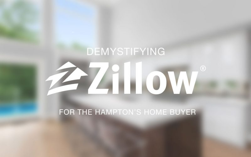 Demystifying Zillow for the Hampton's Home Buyer